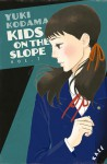 Kids on the slope, tome 7 - Yuki Kodama