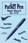 Parker Pen Repair Manual No 5115 - L-W Books