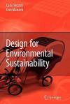 Design for Environmental Sustainability - Carlo Arnaldo Vezzoli, Ezio Manzini
