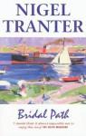 Bridal Path - Nigel Tranter