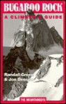 Bugaboo Rock: A Climber's Guide - Randall Green, Joe Bensen