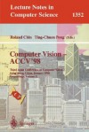 Computer Vision, Accv'98: Third Asian Conference On Computer Vision, Hong Kong, China, January 8 10, 1998: Proceedings - Roland T. Chin