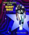 Super Sports Star Randy Moss - Stew Thornley