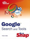 Google Search and Tools in a Snap - Preston Gralla