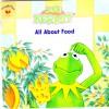 Ask Kermit All About Food - Michael Teitelbaum, Joe Ewers, John Carrozza