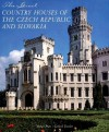 The Great Country Houses of the Czech Republic and Slovakia - Michael Pratt, Michael Pratt, Gerhard Trumler
