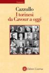 I torinesi da Cavour a oggi - Aldo Cazzullo