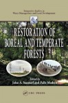Restoration Of Boreal And Temperate Forests - John A. Stanturf, Palle Madsen