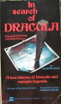 In Search of Dracula : A True History of Dracula and Vampire Legends - Raymond McNally, Radu Florescu