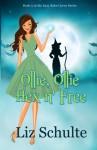 Ollie, Ollie Hex n' Free (Easy Bake Coven) (Volume 5) - Liz Schulte
