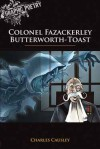 Colonel Fazackerley Butterworth-Toast - Charles Causley, Mike Rooth