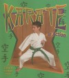 Karate in Action - Kelley Macaulay, Bobbie Kalman