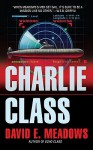 Charlie Class - David Meadows