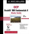 Ocp: Oracle9i DBA Fundamentals II Study Guide: Exam 1z0-032 - Matthew Weishan, Doug Stuns