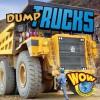 Dump Trucks - Blaine Wiseman