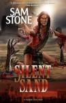Silent Sand - Sam Stone