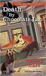 Death by Chocolate Lab - Bethany Blake