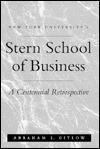 NYU'S Stern School of Business: A Centennial Retrospective - Abraham Gitlow