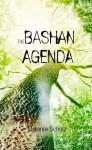 The Bashan Agenda - Melanie Schulz