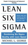 Lean Six Sigma, Chapter 6: Infrastructure and Deployment Planning - Michael George