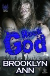 Rock God (Hearts of Metal Book 3) - Brooklyn Ann