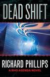 Dead Shift (The Rho Agenda Inception Book 3) - Richard Phillips