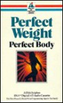 Perfect Weight, Perfect Body - Dick Sutphen