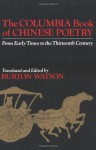 The Columbia Book of Chinese Poetry - Burton Watson
