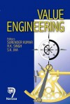 Value Engineering: A Fast Track To Profit Improvement And Business Excellence - Surender Kumar, R.K. Singh, S.K. Jha