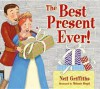 The Best Present Ever - Neil Griffiths