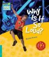 Why Is It So Loud? Level 5 Factbook - Brasch, Nicolas Brasch