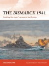 The Bismarck 1941: Hunting Germany's greatest battleship (Campaign) - Angus Konstam, Paul Wright