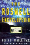 The Roswell Encyclopedia - Kevin D. Randle