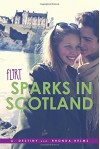 Sparks in Scotland (Flirt) - A. Destiny, Rhonda Helms
