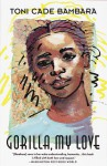 Gorilla, My Love (Vintage Contemporaries) - Toni Cade Bambara