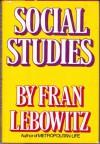 Social Studies - Fran Lebowitz