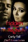 Hidden in the Night, - Carly Fall
