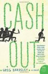 Cash Out - Greg Bardsley