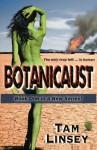 Botanicaust - Tam Linsey