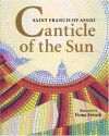 Canticle of the Sun: Saint Francis of Assisi - Fiona French