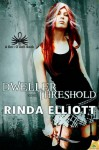 Dweller on the Threshold (Beri O'Dell) - Rinda Elliott