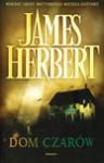 Dom czarów - James Herbert