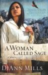 A Woman Called Sage - DiAnn Mills