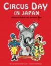 Circus Day in Japan: Bilingual English and Japanese Text - Eleanor Coerr, Yumi Matsunari