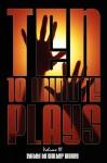 Ten 10-Minute Plays: Volume III - Walter Wykes, Nick Zagone, Jeff Goode