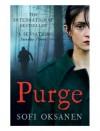Purge - Sofi Oksanen, Lola Rogers