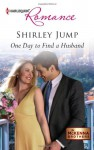 One Day to Find a Husband - Shirley Jump