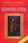 Przepowiednia dżokera - Jostein Gaarder, Iwona Zimnicka