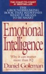 Emotional Intelligence: Why It Can Matter More Than I.Q - Daniel Goleman