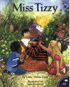 Miss Tizzy - Libba Moore Gray